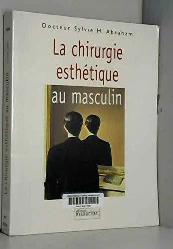 9782863743096: La chirurgie esthétique au masculin