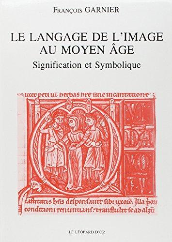 9782863770146: Le langage de l'image au Moyen Age (French Edition)