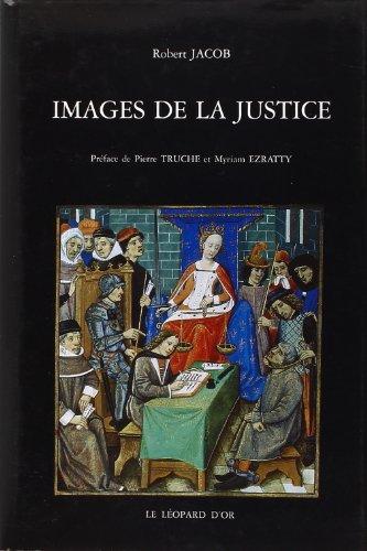 9782863771266: Images de la justice: Essai sur l'iconographie judiciaire du Moyen âge à l'âge classique (French Edition)