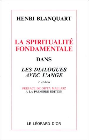 9782863771297: La Spiritualité fondamentale dans les dialogues avec l'ange, 2e édition