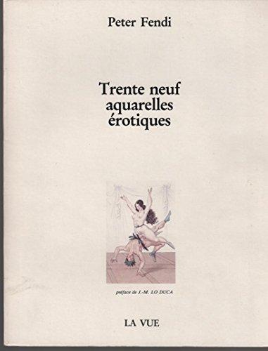 9782863800287: Trente neuf aquarelles érotiques