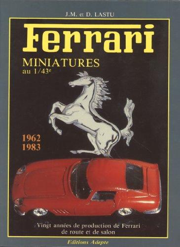 9782863890035: FERRARI Miniatures au 1/43 �me