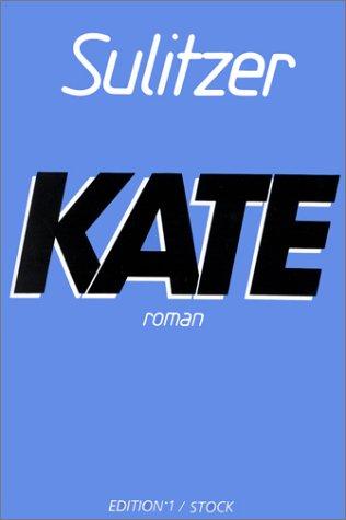 9782863912676: Kate