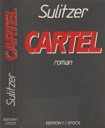 9782863913147: Cartel: Roman (French Edition)