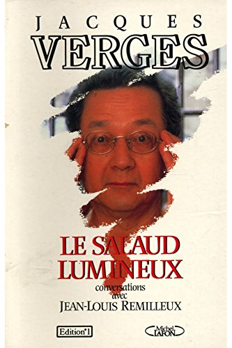 9782863914083: Le salaud lumineux (French Edition)