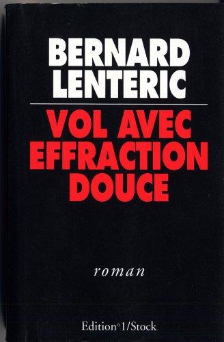 9782863914236: Vol avec effraction douce: Roman (French Edition)