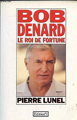 9782863914564: Bob Denard: Le roi de fortune (French Edition)