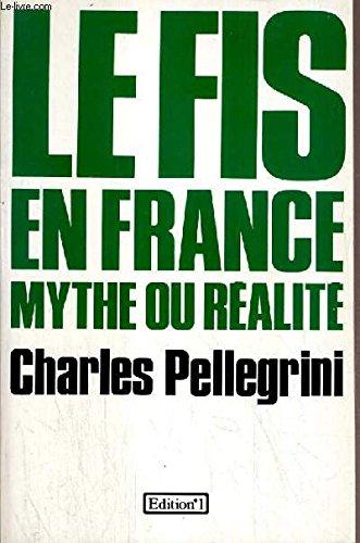 Le fis en France, mythe ou realite: Pellegrini-C
