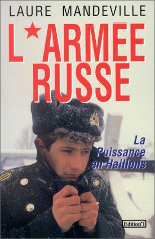 9782863915974: L'ARMEE RUSSE. La puissance en haillons