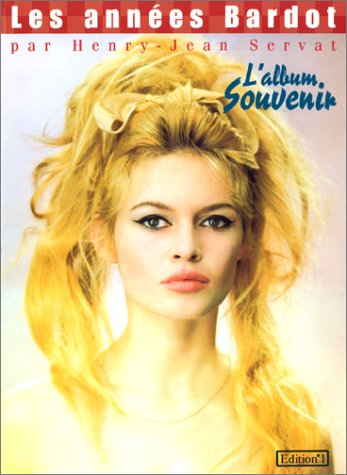 9782863917879: Les années Bardot (Ed.Numero 1)