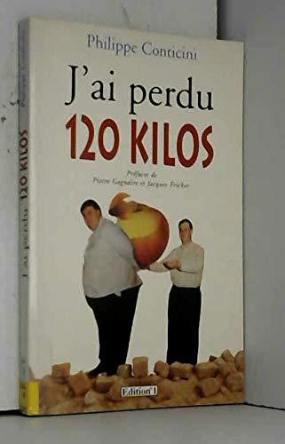 9782863917916: J'ai perdu 120 kilos