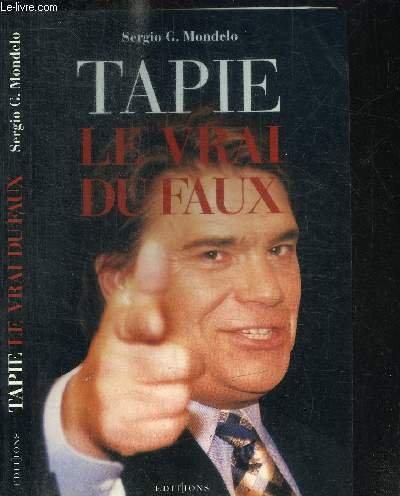 9782863918678: Tapie: Le vrai du faux (French Edition)
