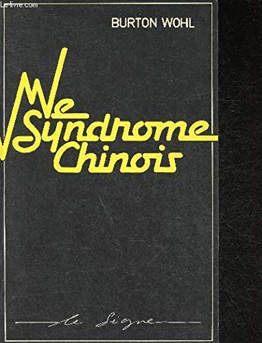 Le syndrome chinois. (2863930060) by BURTON WOHL.