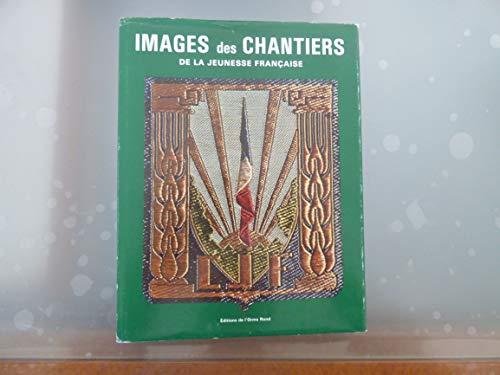 9782864030027: Images des Chantiers de la jeunesse française