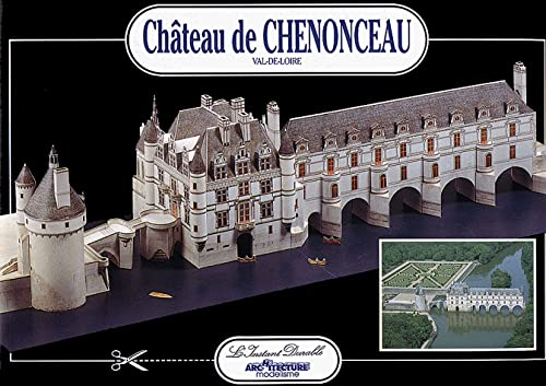 Chateau de Chenonceau, Val de Loire (English, French, German, Spanish, Italian and Japanese Edition...