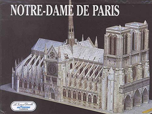 9782864040163: Notre-Dame de Paris (Architecture et Modelisme)