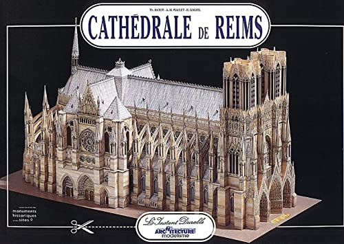 Reims Cathedral: Scale Architectural Paper Model (Cathédrale: Piaulet, Anne-Marie, Hatot,
