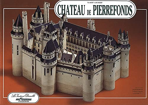 Chateau De Pierrefonds : A Model to: Hatot, Thierry and