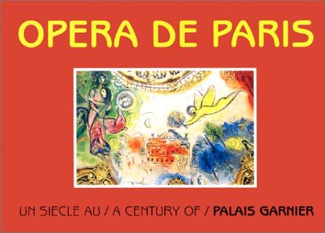 9782864040750: Opéra de paris - un siecle au palais garnier/a century of palais garnier (Compas)