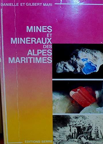 9782864100287: Mines et mineraux des Alpes-Maritimes (French Edition)