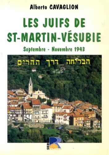 9782864102243: Les juifs de St-Martin-Vésubie : Septembre - novembre 1943