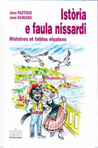 Istoria e faula nissardi - Histoires et: Jean PASTOUR et
