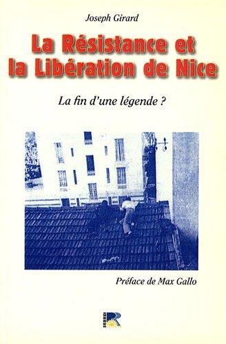 9782864104643: la résistance et la libération de nice : la fin d'une légende ?