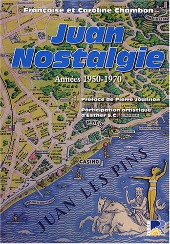 9782864104940: Juan Nostalgie : Années 1950-1970 - De mémoire d'hommes