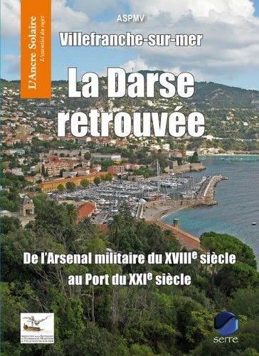 9782864105824: Villefranche-sur-mer : La Darse retrouvée