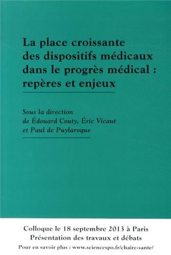 9782864112761: La place croissante des dispositifs médicaux dans le progrès médical : repères et enjeux