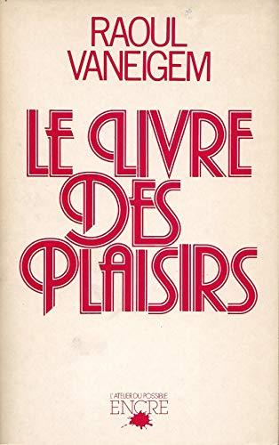 9782864180388: Le Livre des plaisirs