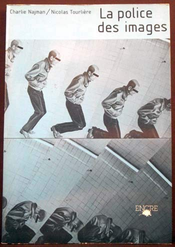 La police des images: Charles Najman &