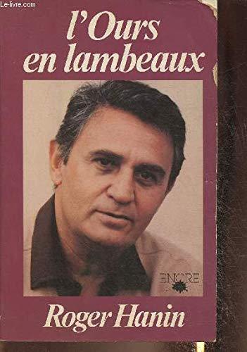 L'ours en lambeaux (French Edition): Hanin, Roger