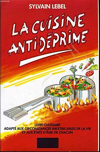 La Cuisine anti-d?prime: n/a