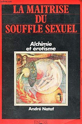9782864182092: La maitrise du souffle sexuel