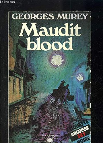 Maudit Blood (?tiquette Noire): Murey George
