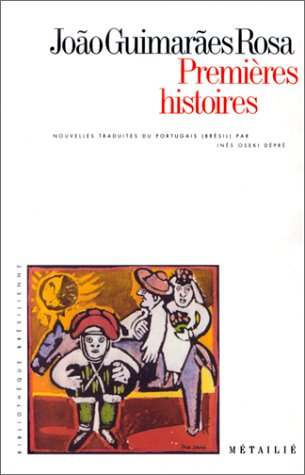 Premià res histoires: Rosa, João Guimarães;