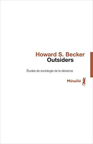9782864240426: Outsiders : Etudes de sociologie de la d�viance (Observations)