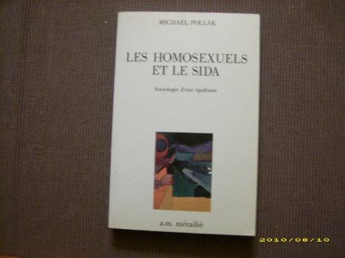 9782864240532: Les Homosexuels et le sida : Sociologie d'une épidémie