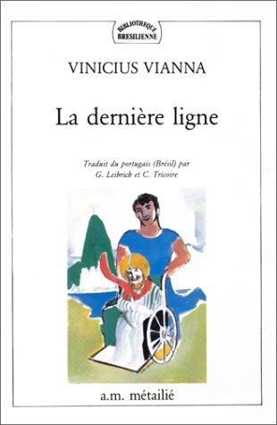 Derniere Ligne (La): Collectif