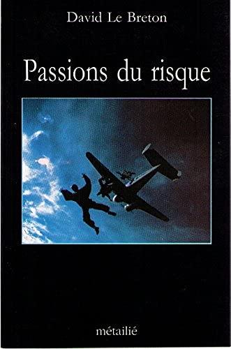 9782864241126: Passions du risque
