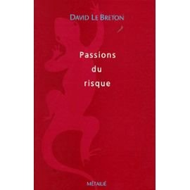 9782864241126: Passions du risque (Collection Traversées) (French Edition)