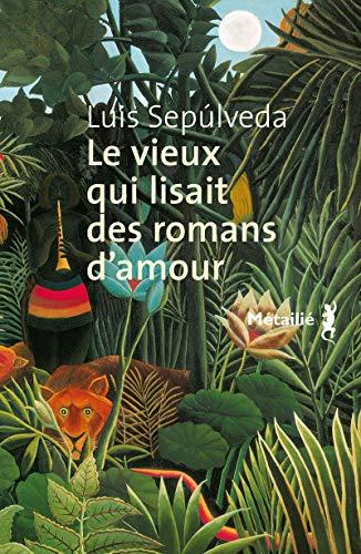 9782864241270: Le Vieux qui lisait des romans d'amour