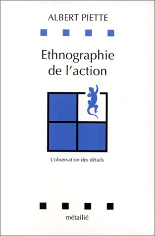 9782864242147: Ethnographie de l'action: L'observation des détails (Collection Leçons de choses) (French Edition)