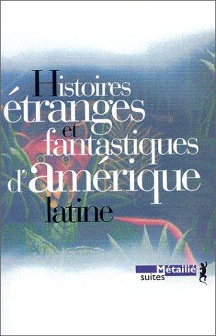 9782864242468: Histoires étranges et fantastiques d'Amérique latine