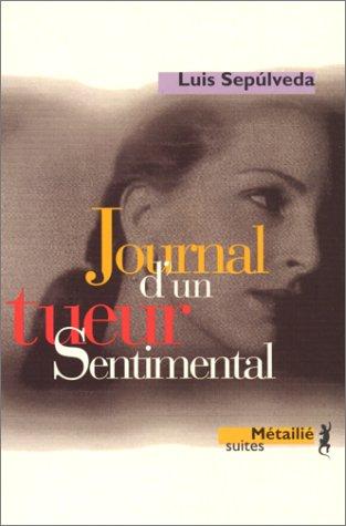 9782864242628: Journal d'UN Tueur Sentimental