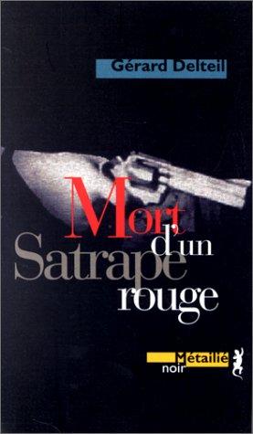 9782864242635: Mort d'un satrape rouge (French Edition)