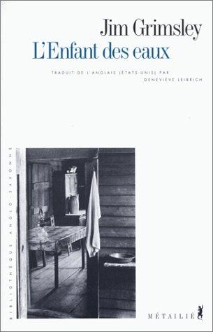 L'Enfant des eaux (9782864242710) by Jim Grimsley; Geneviève Leibrich
