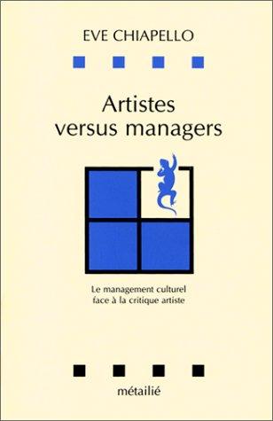 9782864242857: Artistes versus managers : le management culturel (Leçons de choses)