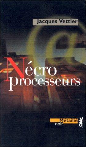 9782864243090: Nécroprocesseurs